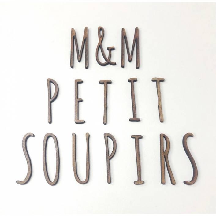 LETRITAS & NUMEROS MADERA. M&M PETIT SOUPIRS