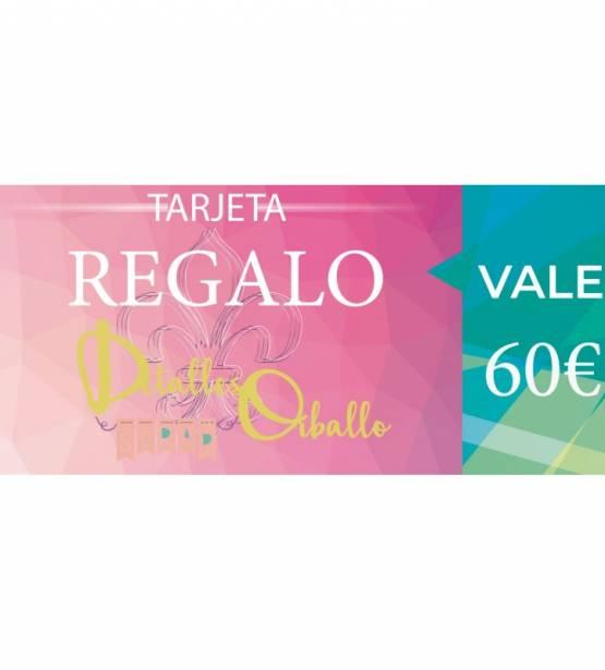 TARJETA REGALO 60€. DETALLES ORBALL0